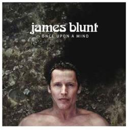 Once upon a mind / James Blunt | Blunt, James