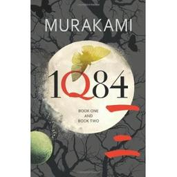 1Q84 : Books 1 and 2 / Haruki Murakami | Murakami, Haruki (1949-....)